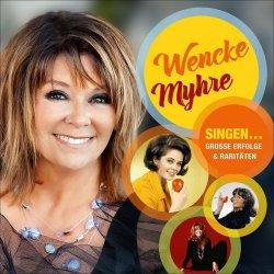 Singen... Große Erfolge und Raritäten - Wencke Myhre