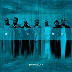 Both Sides Now - Naturally 7