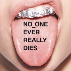 No One Ever Really Dies. - N.E.R.D.