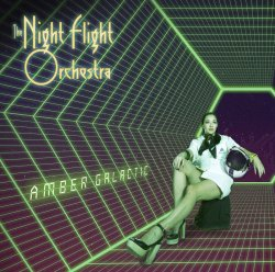 Amber Galactic - Night Flight Orchestra