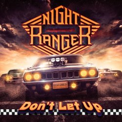 Don`t Let Up - Night Ranger