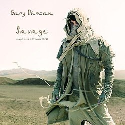 Savage (Songs From A Broken World) - Gary Numan
