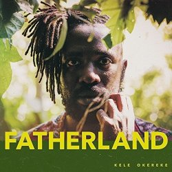 Fatherland - Kele Okereke