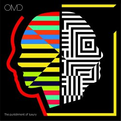 The Punishment of Luxury - Orchestral Manoeuvres In The Dark