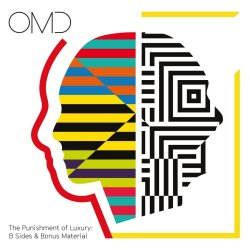 The Punishment Of Luxury: B-Sides + Bonus Material - Orchestral Manoeuvres In The Dark