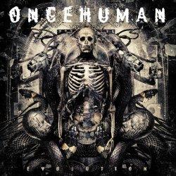 Evolution - Once Human
