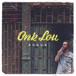 Bogus - Onk Lou