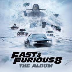 Fast And Furious 8: The Album - Soundtrack