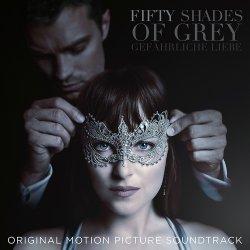 Fifty Shades Of Grey - Gefährliche Liebe - Soundtrack