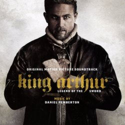 King Arthur - Legend Of The Sword - Soundtrack