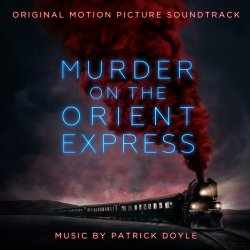 Murder On The Orient Express - Soundtrack