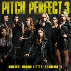 Pitch Perfect 3. - Soundtrack