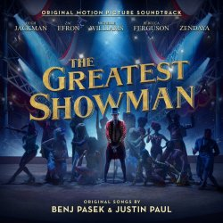 The Greatest Showman. - Soundtrack