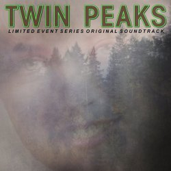 Twin Peaks (Limited Event Series Original Soundtrack) - Soundtrack