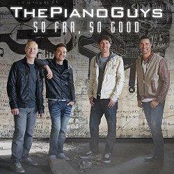 So Far, So Good - Piano Guys