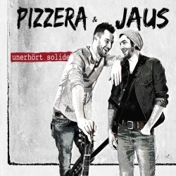 Unerhört solide - Pizzera + Jaus