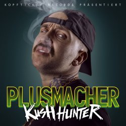 Kush Hunter - Plusmacher