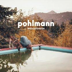 Weggefährten - Pohlmann