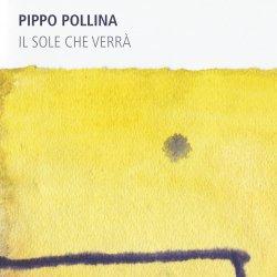 Il sole che verra - Pippo Pollina