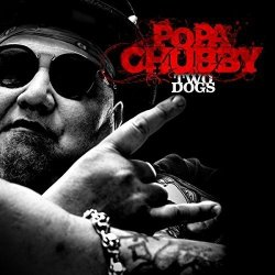 Two Dogs - Popa Chubby