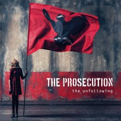 The Unfollowing - Prosecution