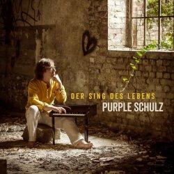 Der Sing des Lebens - Purple Schulz