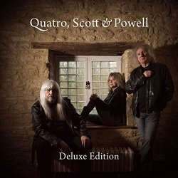 Quatro, Scott + Powell - Suzi Quatro, Andy Scott + Don Powell