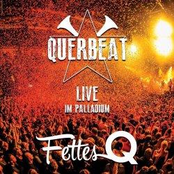 Fettes Q - Live im Palladium - Querbeat