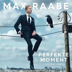 Der perfekte Moment... wird heut verpennt - Max Raabe