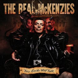 Two Devils Will Talk - Real McKenzies