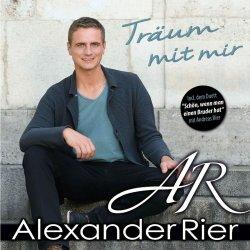 Träum mit mir - Alexander Rier