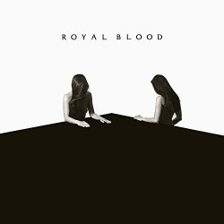 How Did We Get So Dark? - Royal Blood