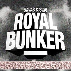 Royal Bunker - {Kool Savas} + {Sido}