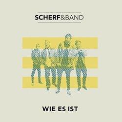 Wie es ist - Scherf + Band