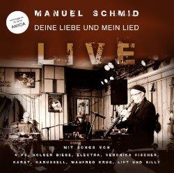 Deine Liebe und mein Lied - Live - Manuel Schmid