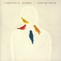 Leap Of Faith - Timothy B. Schmit