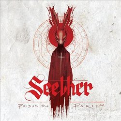 Poison The Parish. - Seether