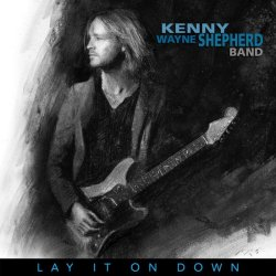 Lay It On Down - Kenny Wayne Shepherd Band