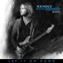 Lay It On Down - {Kenny Wayne Shepherd} Band