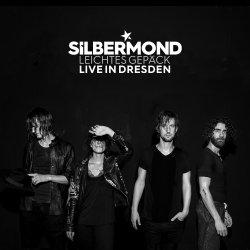 Leichtes Gepäck - Live in Dresden - Silbermond