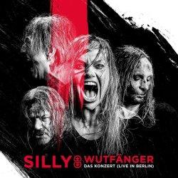 Wutfänger - Das Konzert (Live in Berlin) - Silly