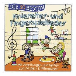 Die 30 besten Kniereiter- und Fingerspiellieder - Simone Sommerland, Karsten Glück + die Kita-Frösche