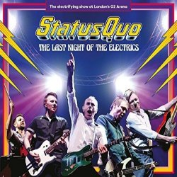 The Last Night Of The Electrics - Status Quo