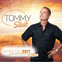 Wenn die Zeit... - Tommy Steib