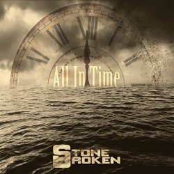 All In Time - Stone Broken