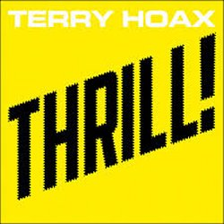Thrill! - Terry Hoax