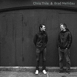 Chris Thile + Brad Mehldau - {Chris Thile} + {Brad Mehldau}