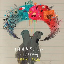 Thanks For Listening - Chris Thile