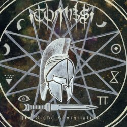 The Grand Annihilation - Tombs