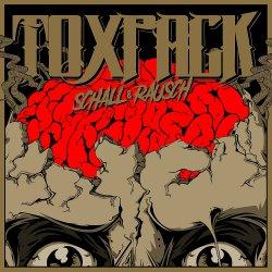 Schall und Rausch - Toxpack